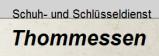 Vorschau: Schuh- und Schlüsseldienst Thommessen, Jens Thommessen     Schuh- und Schlüsseldienst Thommessen